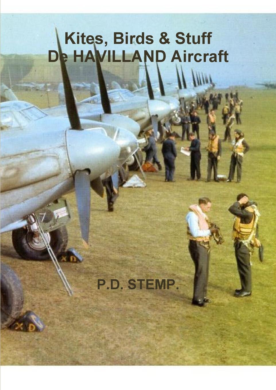 P. D. Stemp Kites, Birds . Stuff - de Havilland Aircraft музыка ninety one