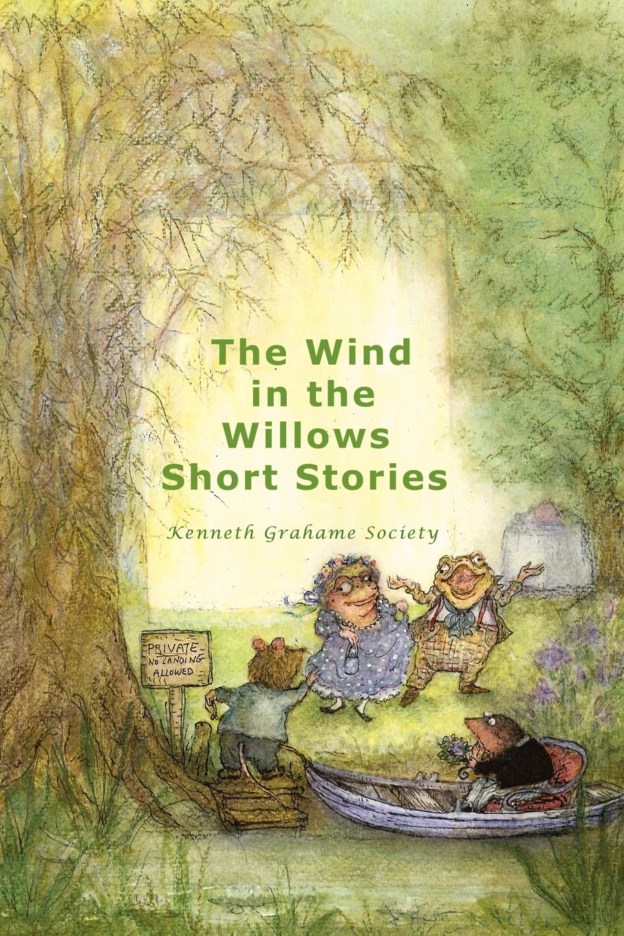 Grahame Society Kenneth Grahame Society The Wind in the Willows Short Stories (Paperback) classic starts wind in the willows