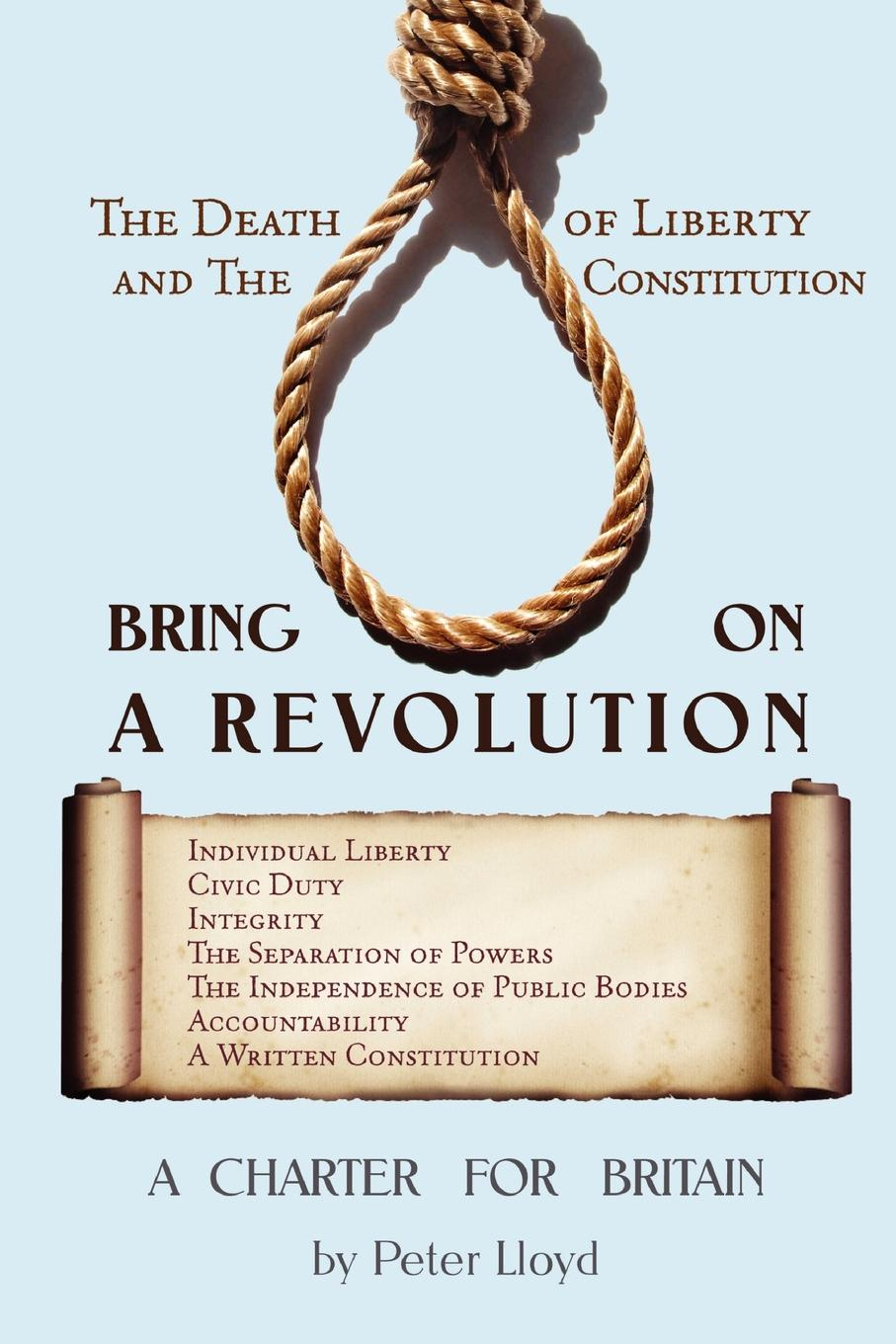 Peter Lloyd Bring On A Revolution - A Charter For Britain montserrat guibernau belonging solidarity and division in modern societies