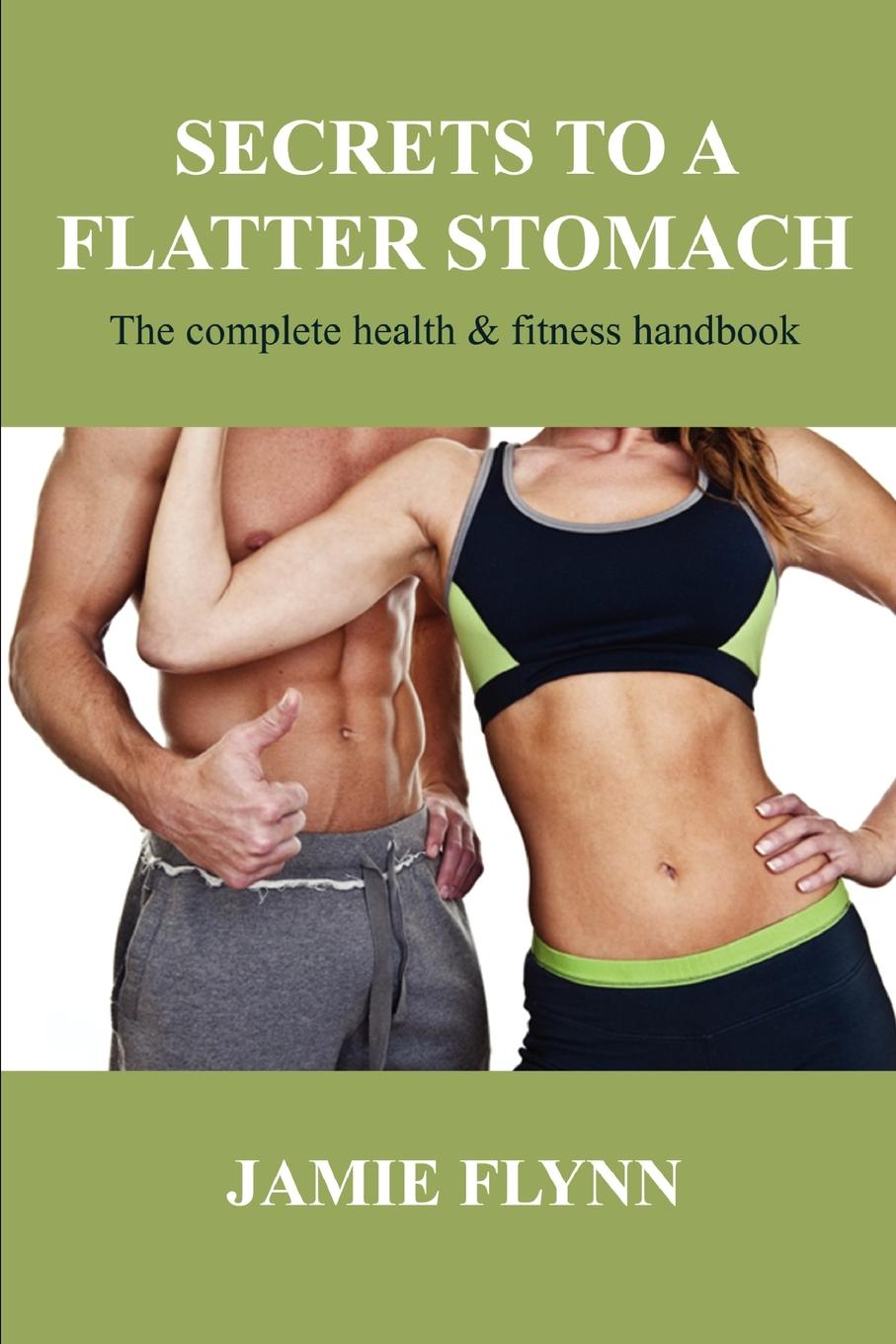 Jamie Flynn Secrets to a flatter stomach tracy alloway the new iq use your working memory to think stronger smarter faster