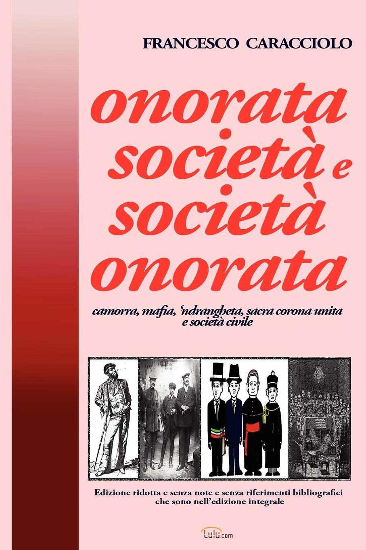 Francesco Caracciolo onorata societa e societa onorata (ridotta) francesco caracciolo onorata societa e societa onorata
