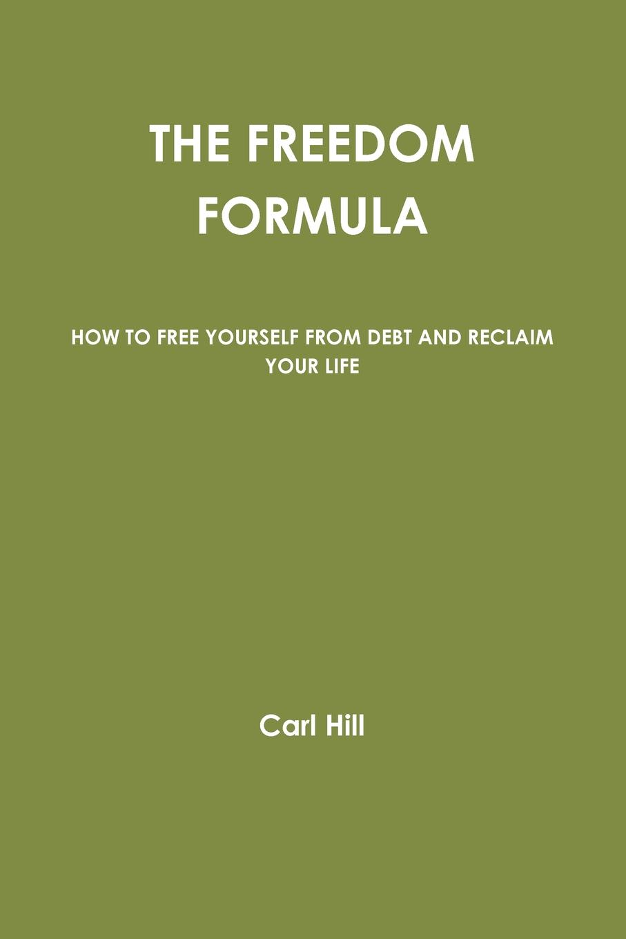 Carl Hill The Freedom Formula kaylee berry lifestyle blog planner journal lifestyle blogging content planner never run out of things to blog about again