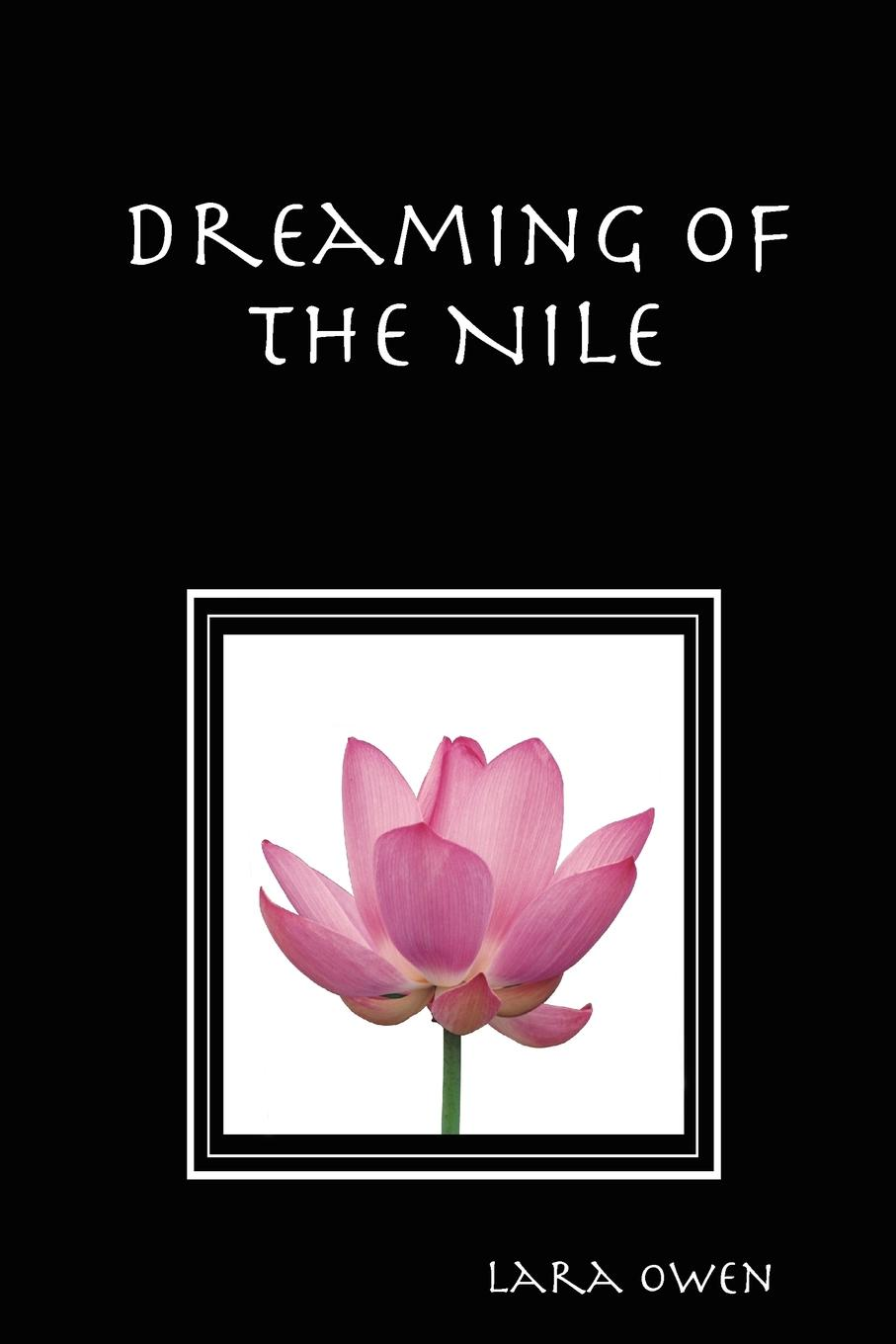 Dreaming of the Nile Dreaming of the Nile is a novel about a woman's spiritual quest...