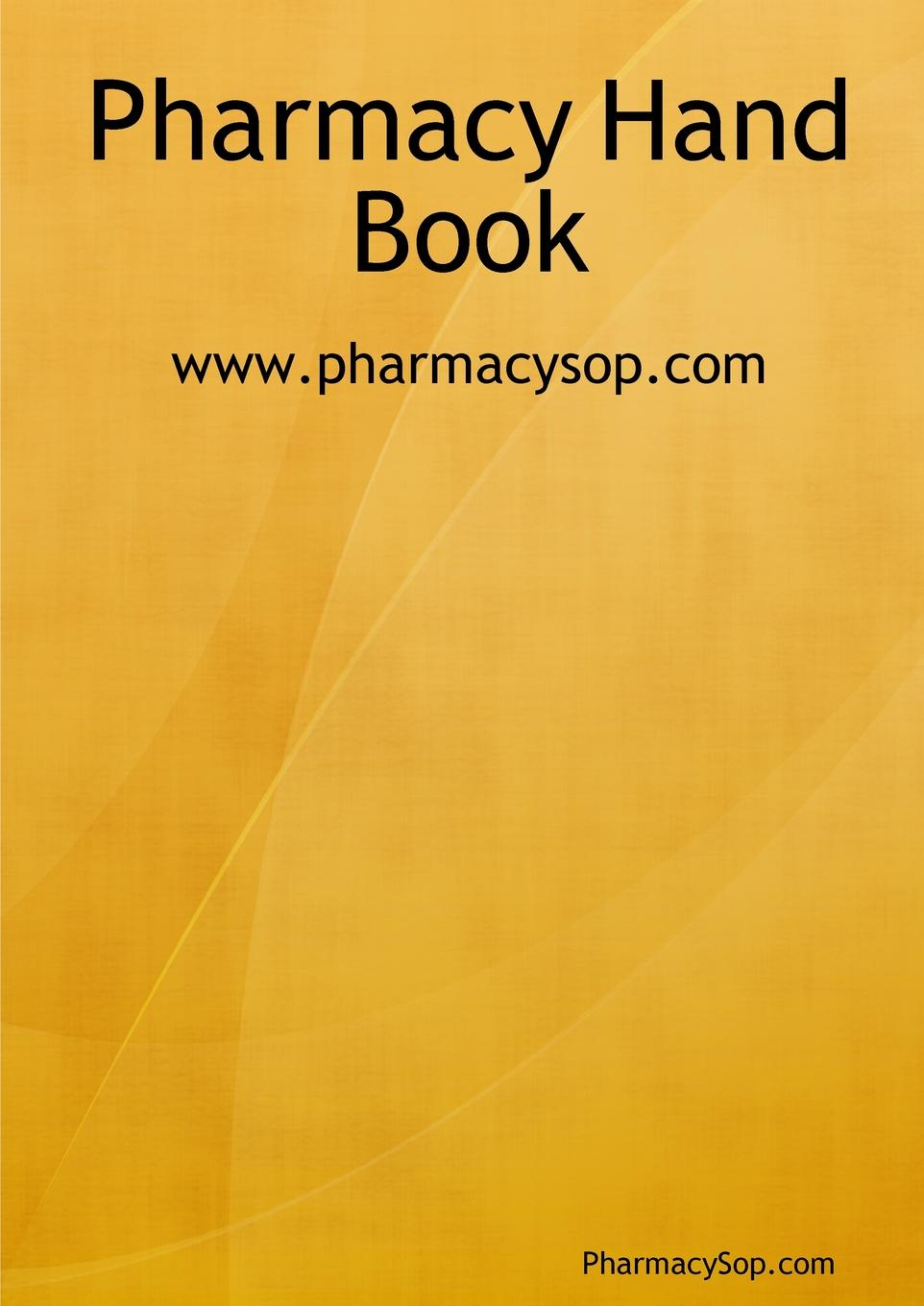 Pharmacy Sop Com Pharmacy Hand Book dap017a sop