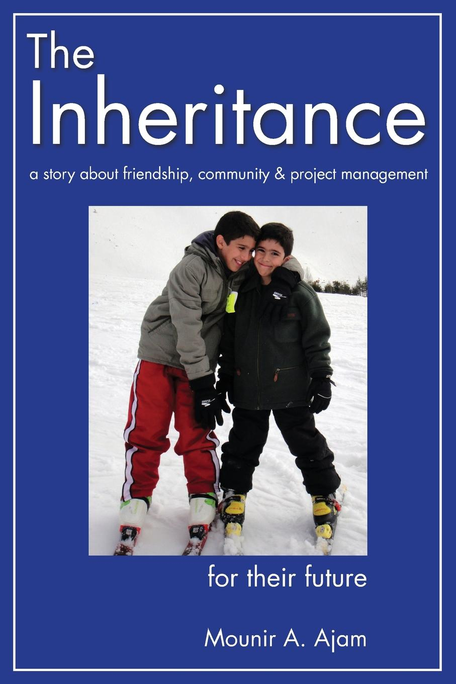 The Inheritance The Inheritance is a heart-warming, beautiful story. It talks about...