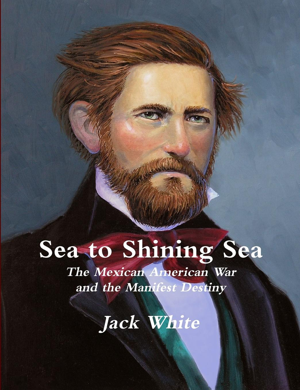Jack White Sea to Shining Sea. The Mexican American War and the Manifest Destiny поло print bar ponyo on the cliff by the sea