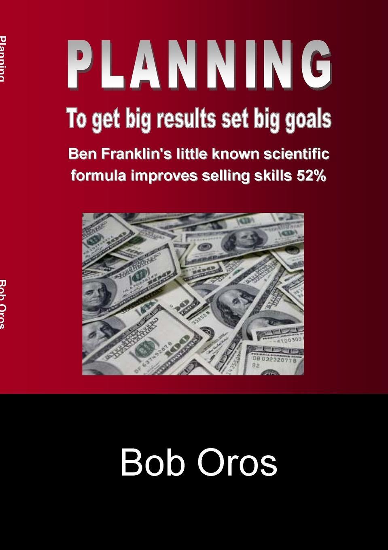 Bob Oros PLANNING