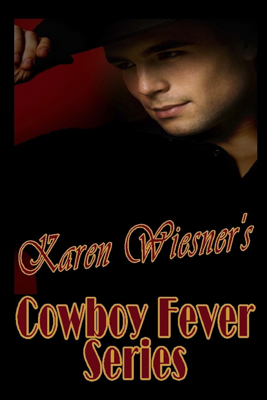 Karen Wiesner Cowboy Fever Series стоимость
