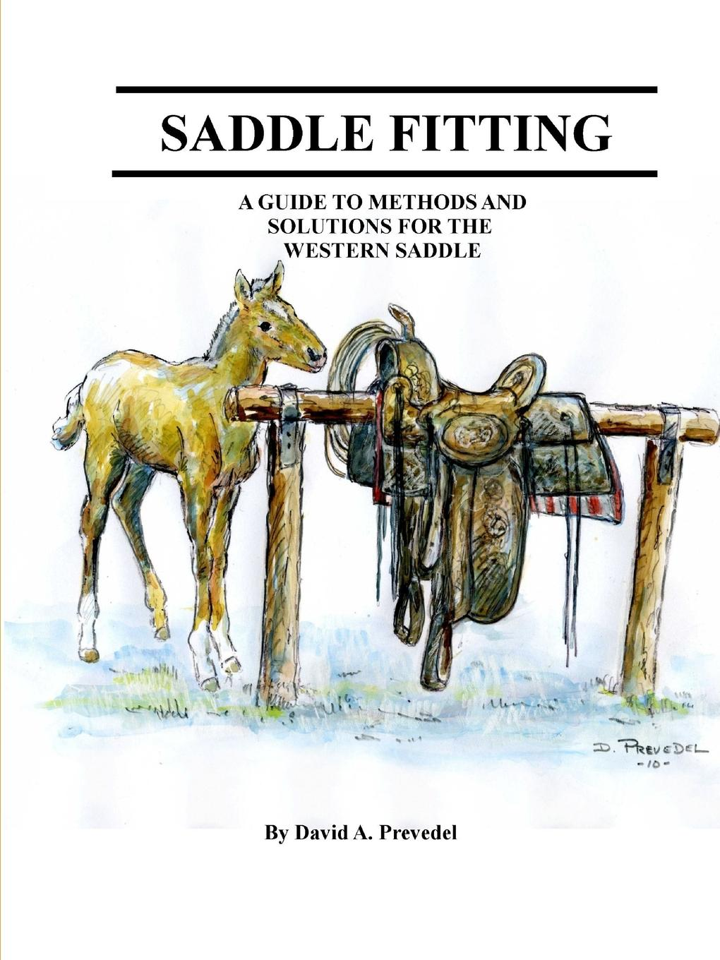 saddle fitting This book will give horseback riders enough knowledge determine...