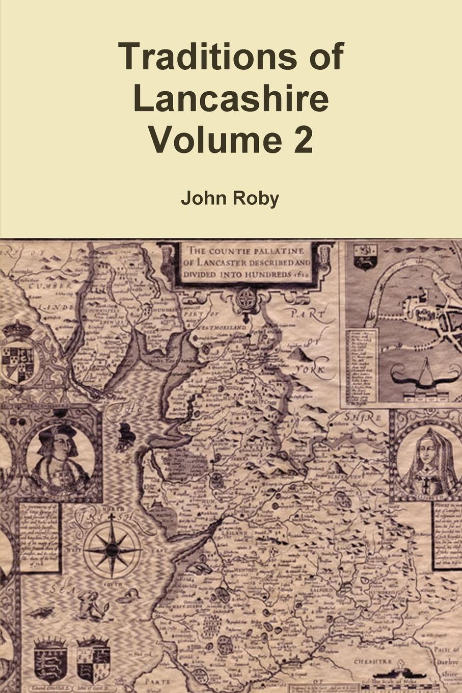 John Roby Traditions of Lancashire Volume 2