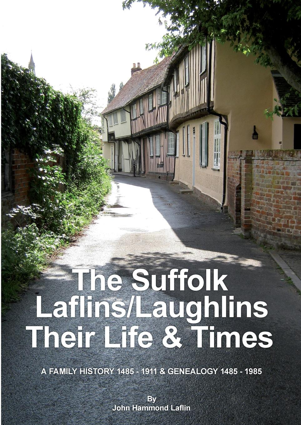 John Laflin The Suffolk Laflins/Laughlins - Their Life . Times barbara delinsky the family tree