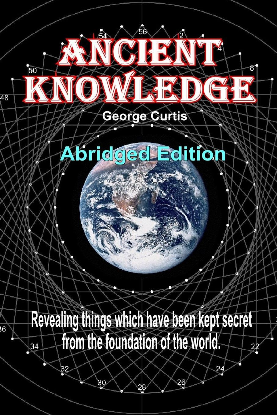 George Curtis Ancient Knowledge - (Compact) the eye of the world the wheel of time book 2 chinese edition 400 page