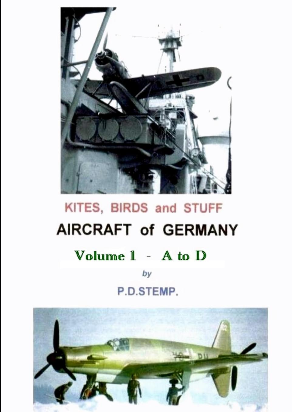 P.D. Stemp Kites, Birds . Stuff - Aircraft of GERMANY - A to D early german aces of world war i