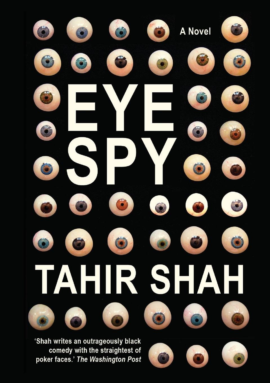 цена Tahir Shah Eyespy онлайн в 2017 году