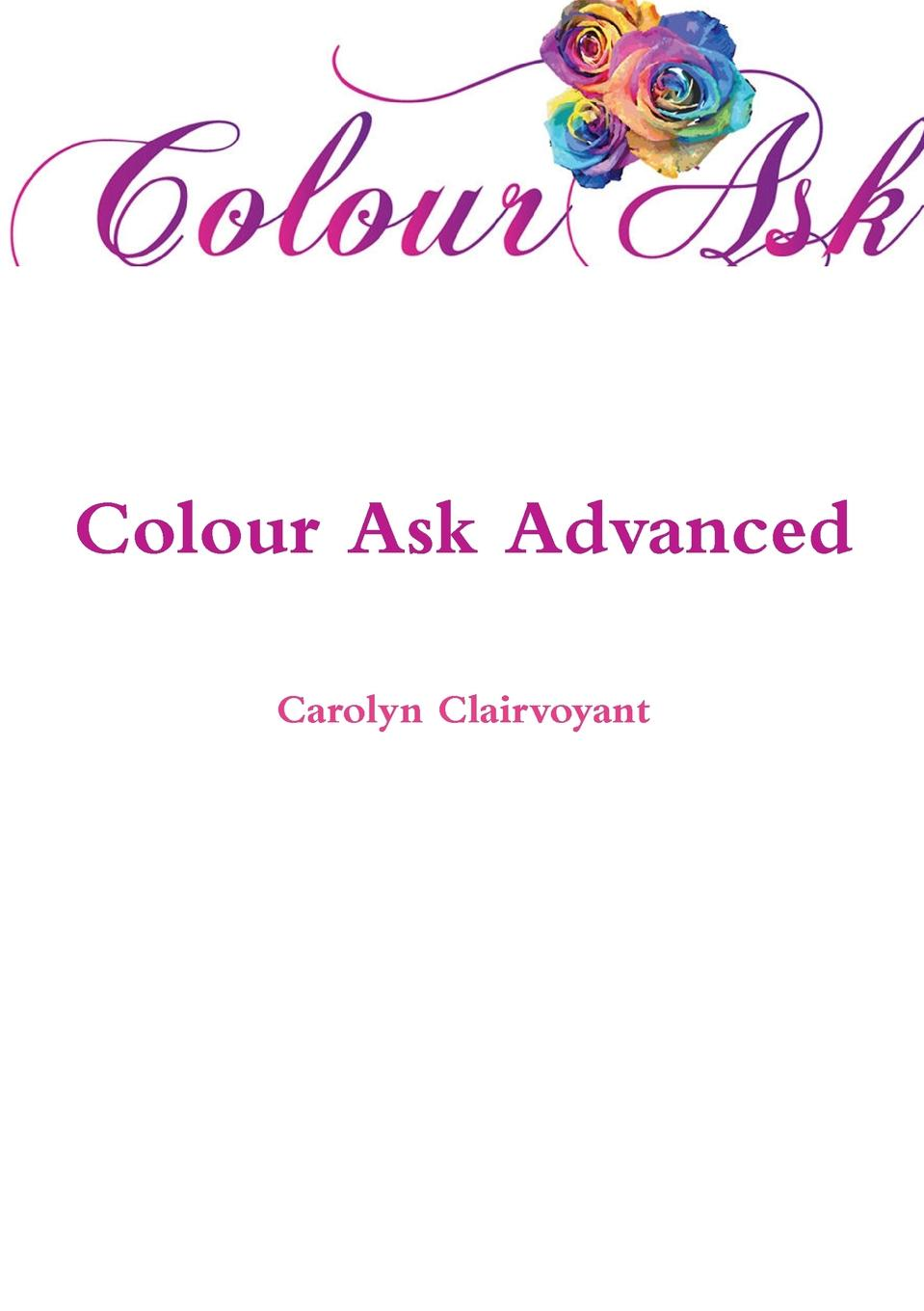 Carolyn Clairvoyant Colour Ask Advanced 20 christmas cards to colour