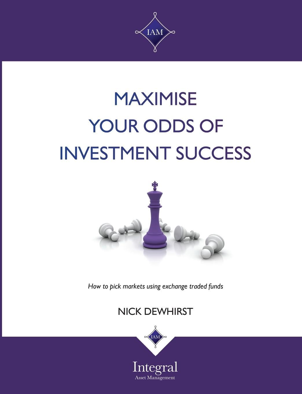 Maximise Your Odds of Investment Success This collection of papers by Nick Dewhirst explains illustrates...