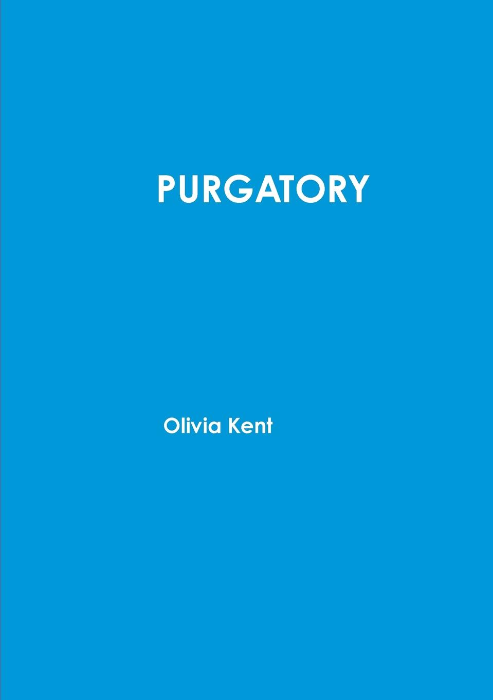 Olivia Kent Purgatory take my spouse please