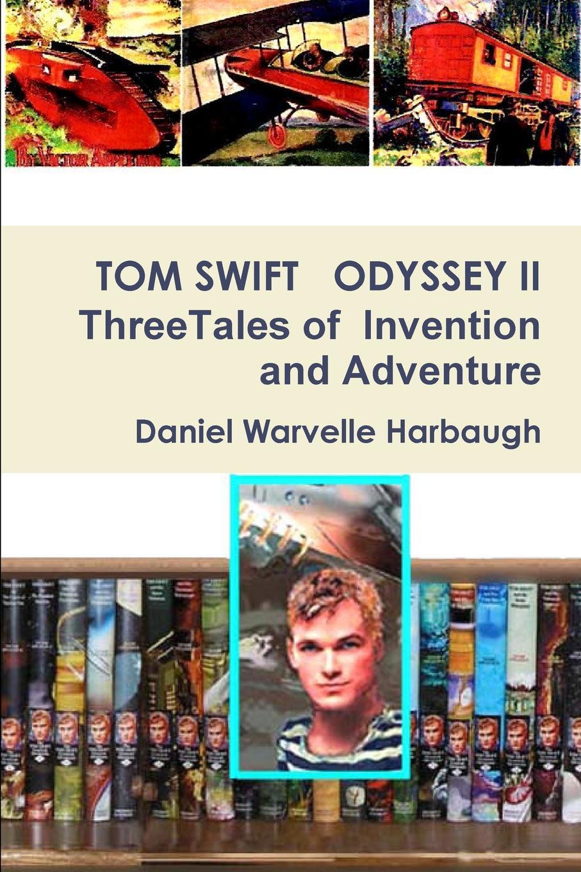 Daniel Warvelle Harbaugh Tom Swift Odyssey II ryszard marian mrozek rama singh tom ii