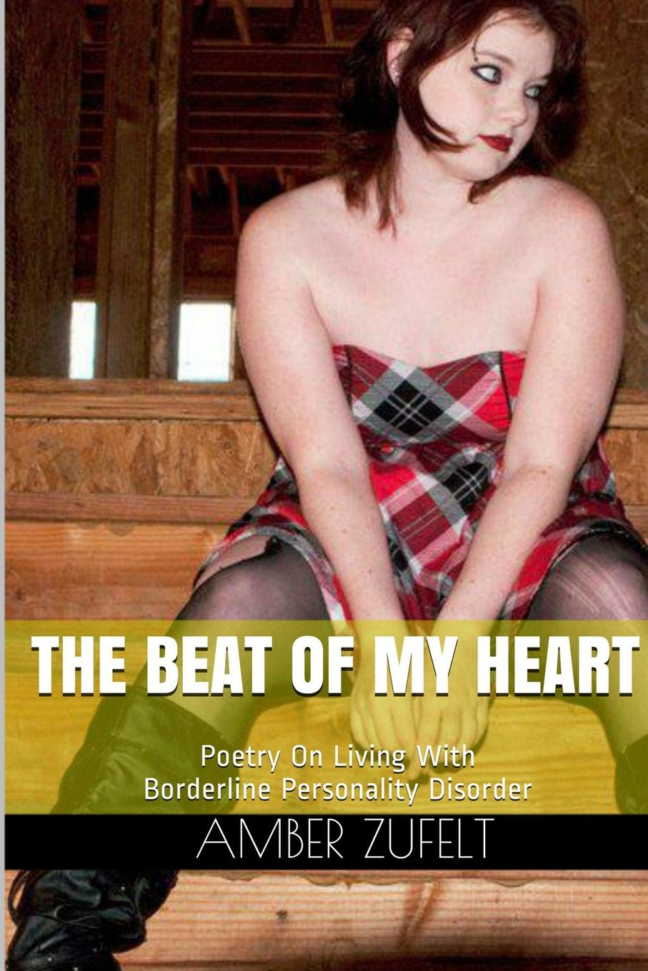 Amber Zufelt The Beat of My Heart making certain it goes on – the collected poems of richard hugo