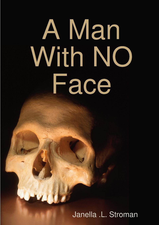 Janella Stroman A Man With NO Face jennifer greene prince charming s child