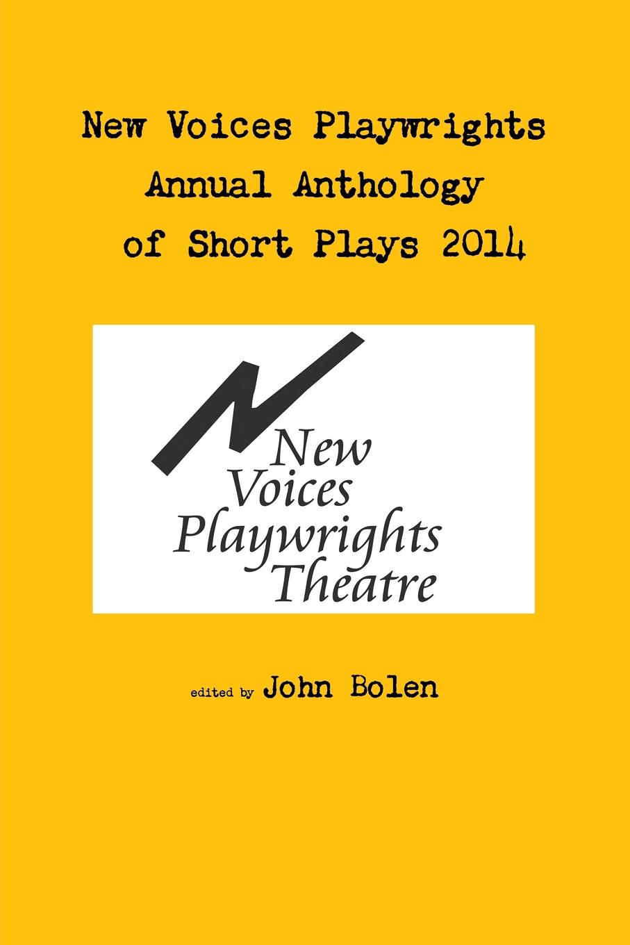 John Bolen New Voices Annual Anthology of Short Plays 2014 plays