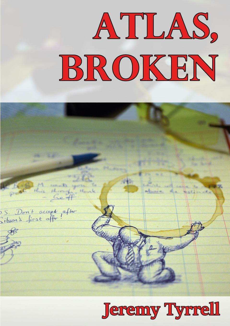 Jeremy Tyrrell Atlas, Broken jennifer joyce the little teashop of broken hearts