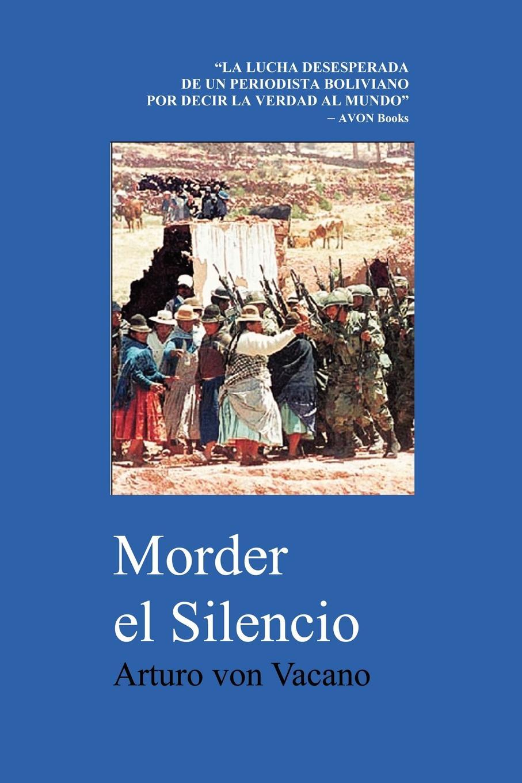 цены на Arturo Von Vacano Morder El Silencio  в интернет-магазинах