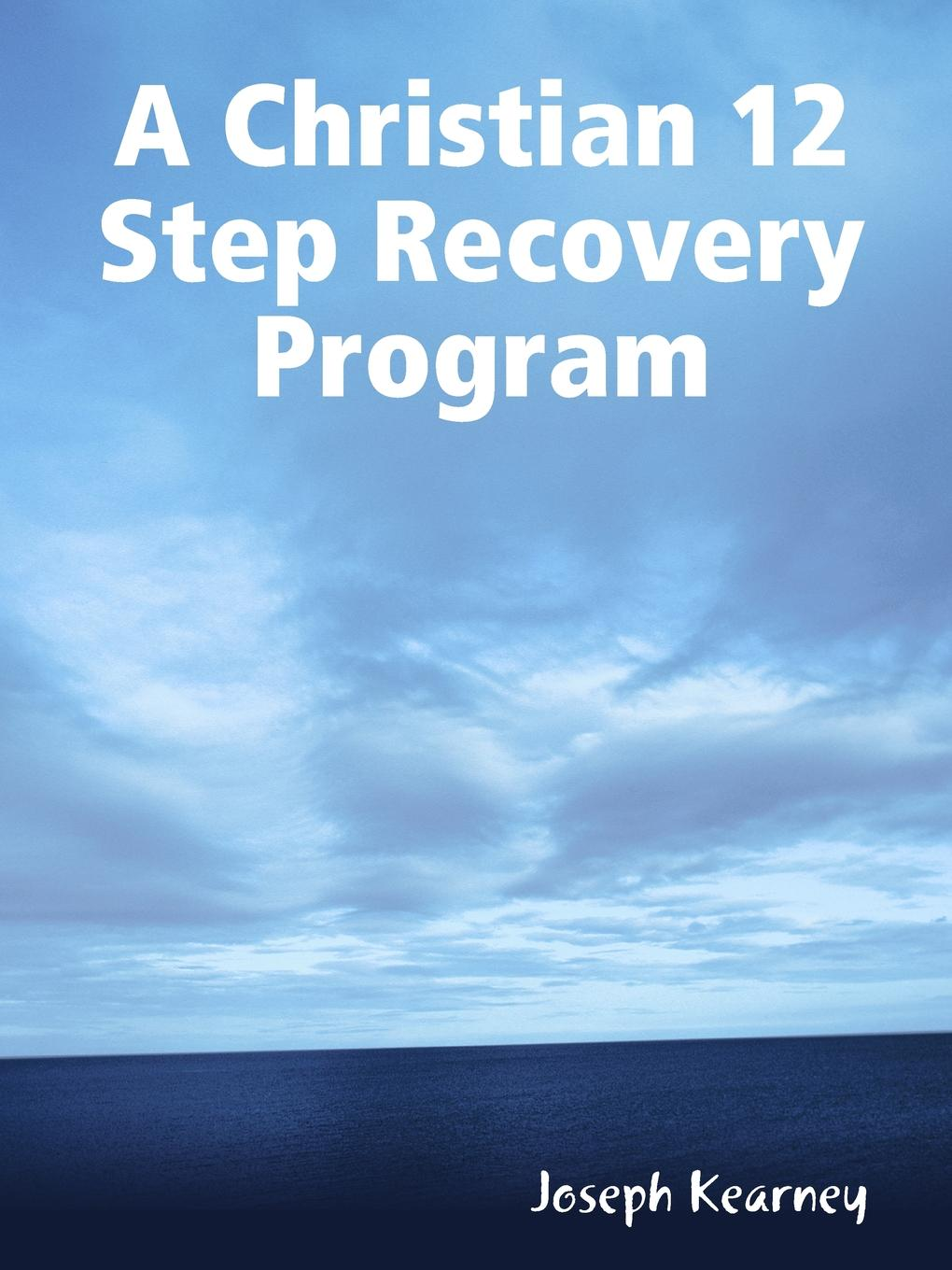 Joseph Kearney A Christian 12 Step Recovery Program bruce tulgan it s okay to manage your boss the step by step program for making the best of your most important relationship at work