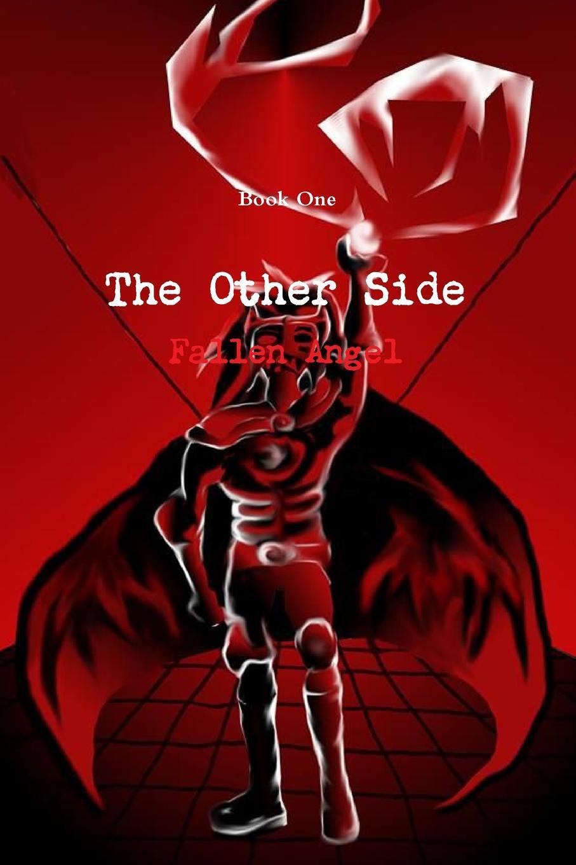 Sierra Kingen The Other Side. Fallen Angel Book 1 hell s angel
