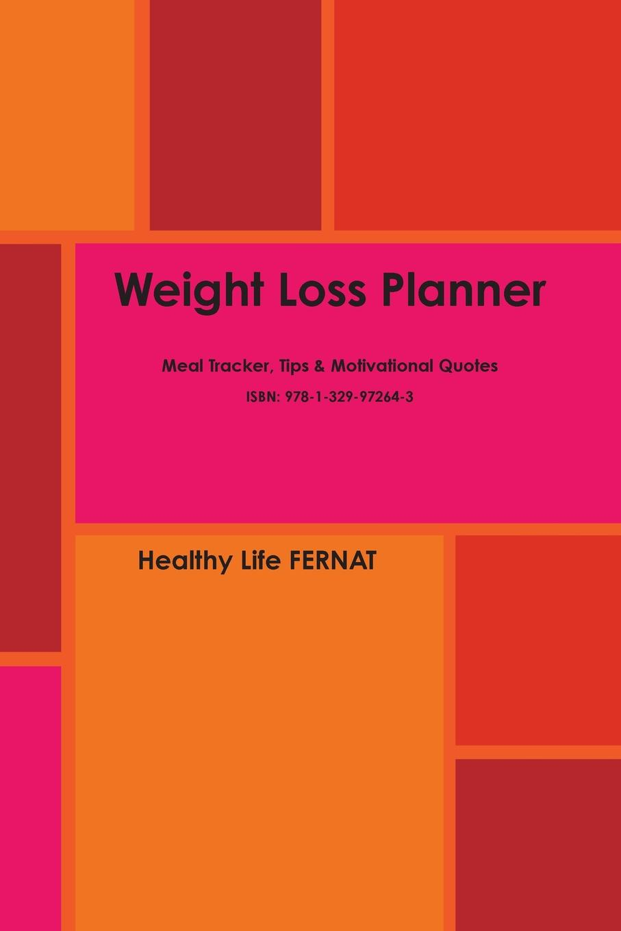 Healthy Life FERNAT Weight Loss Planner
