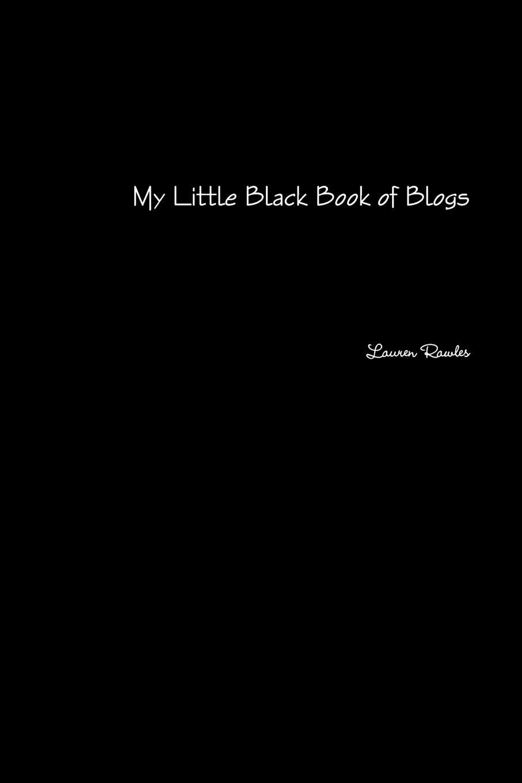 Lauren Rawles My Little Black Book of Blogs blogs