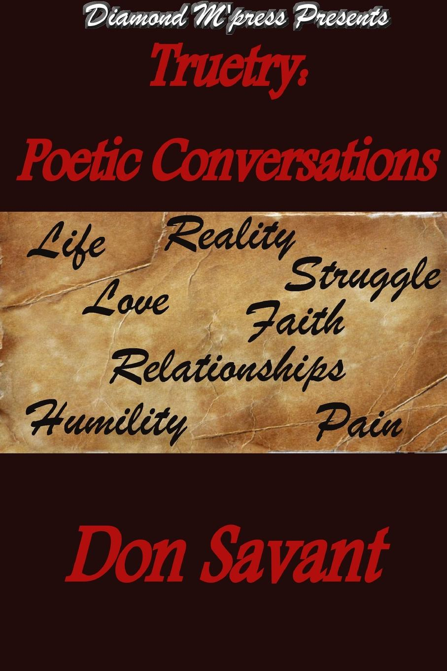 Don Savant Truetry. Poetic Conversations don savant a penny for a poem