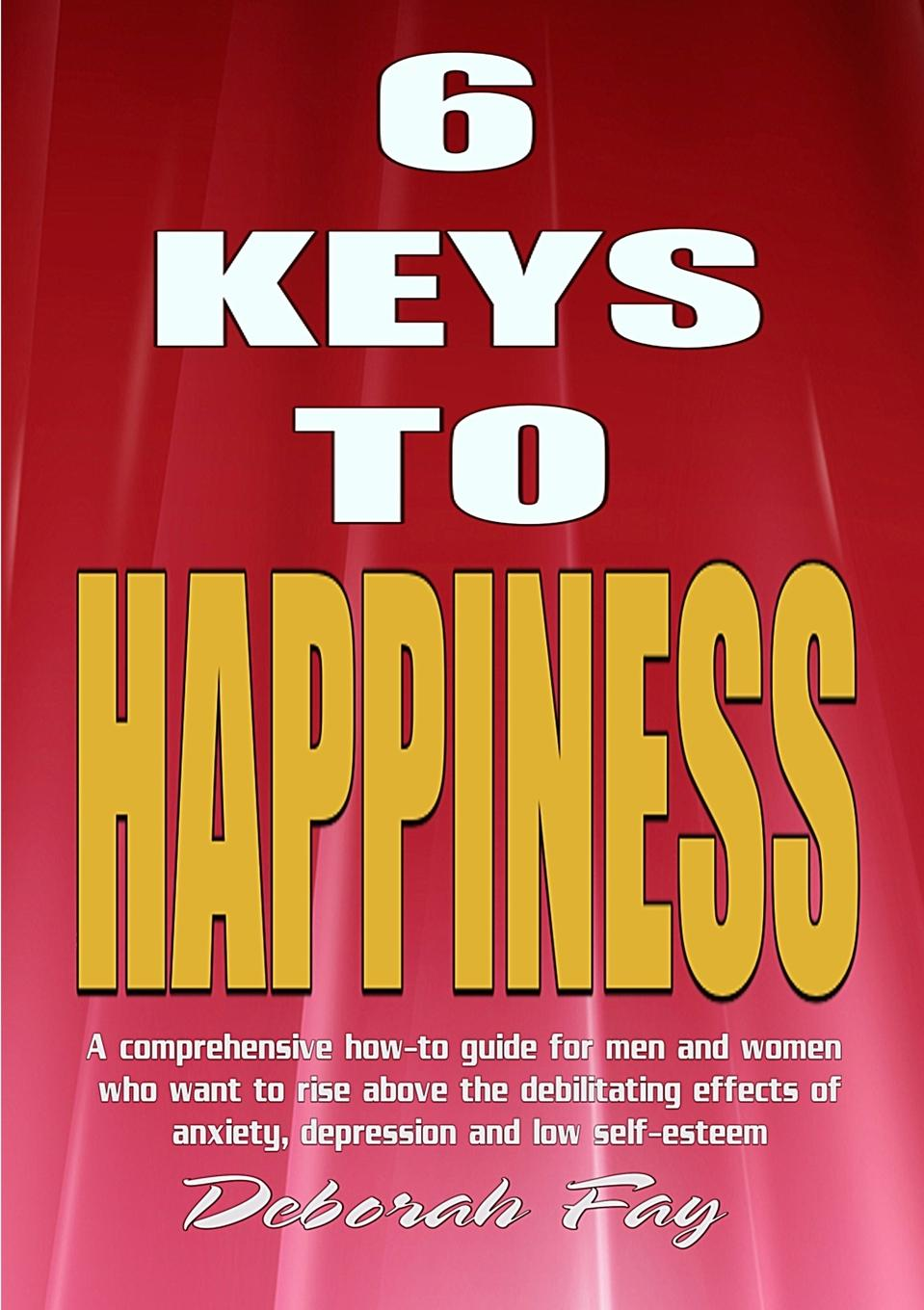 Deborah Suzanne Fay 6 Keys to Happiness lily tuck i married you for happiness