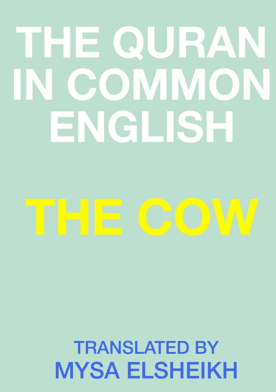 MYSA ELSHEIKH THE COW. THE QURAN IN COMMON ENGLISH this is common in english bluetooth oximeter nail type oxygen meter