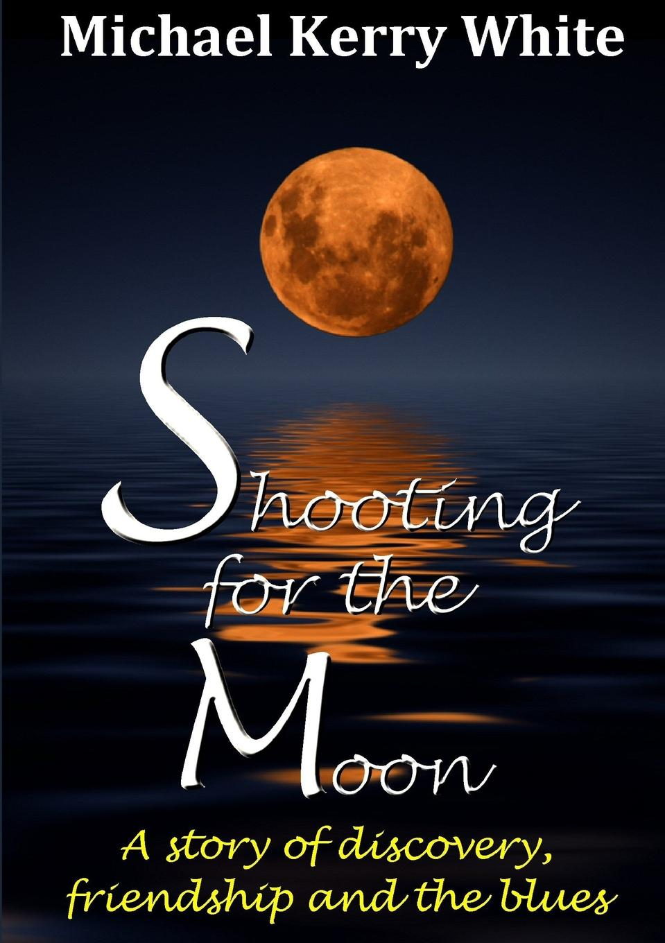 Shooting For The Moon I always wanted to own a blues bar but soon realised that I...