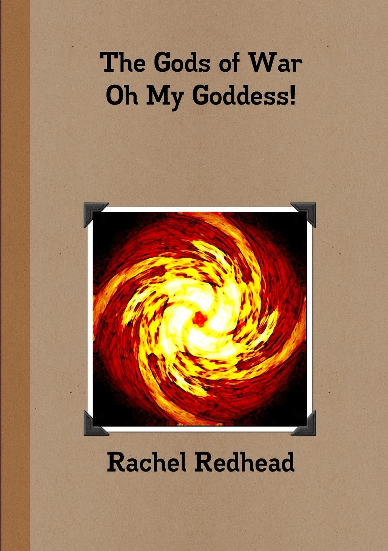 Rachel Redhead The Gods of War - Oh My Goddess. oh my goddess colors