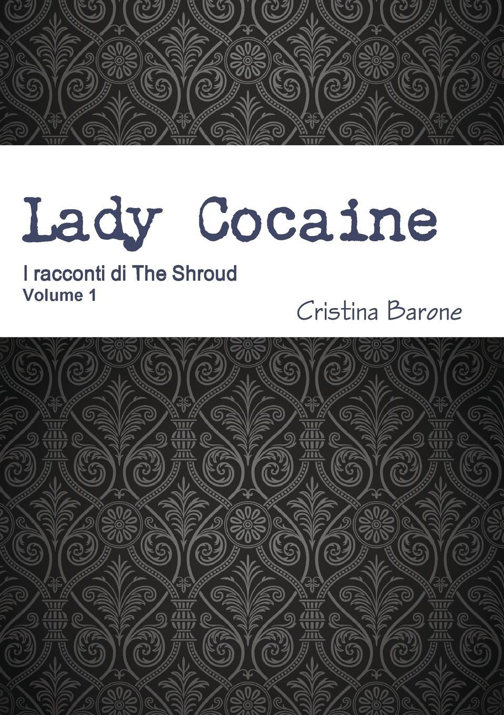 Cristina Barone Lady Cocaine