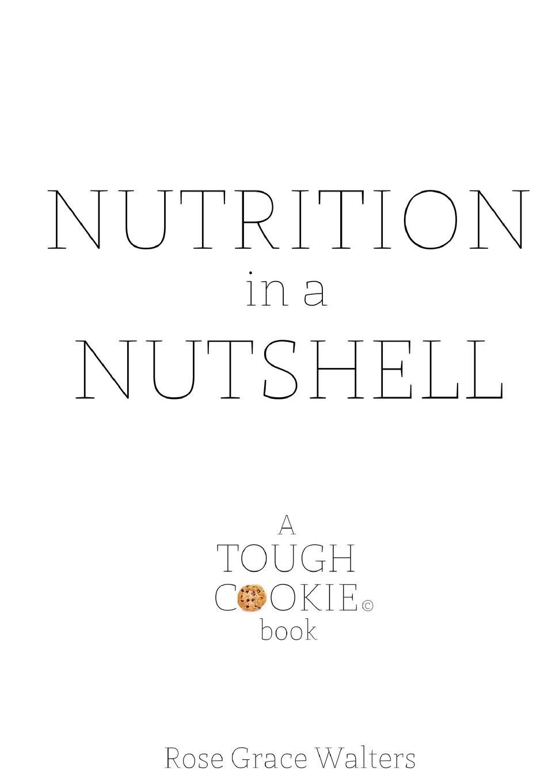 Rose Walters Nutrition in a Nutshell nutshell