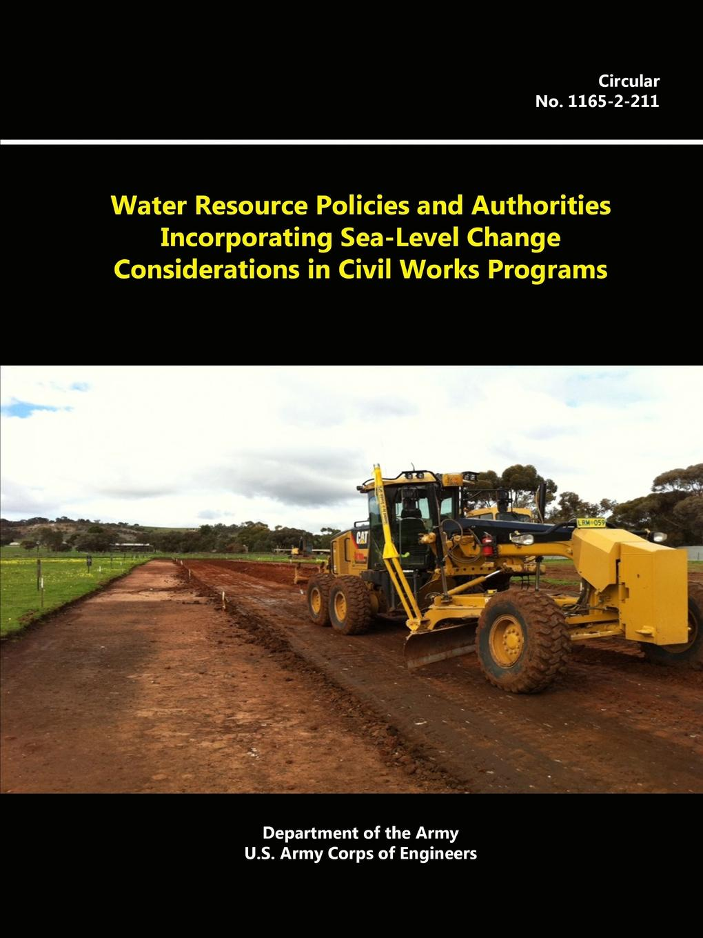 Department of the Army, U.S. Army Corps of Engineers Water Resource Policies And Authorities Incorporating Sea-level Change Considerations In Civil Works Programs michio kumagai climatic change and global warming of inland waters impacts and mitigation for ecosystems and societies