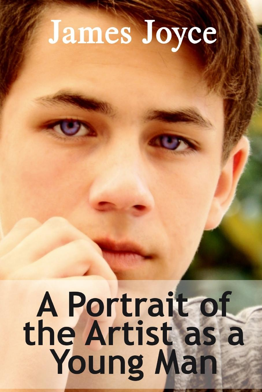 Джеймс Джойс A Portrait of the Artist as a Young Man