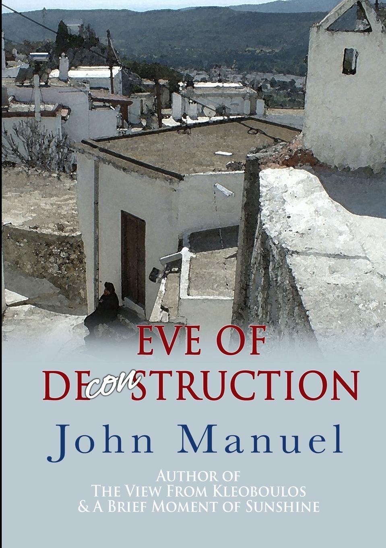 John Manuel Eve of Deconstruction цена