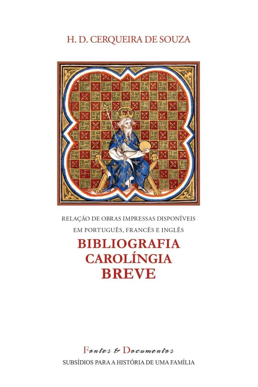 H. D. Cerqueira de Souza Bibliografia Carolingia Breve john d niles old english literature a guide to criticism with selected readings