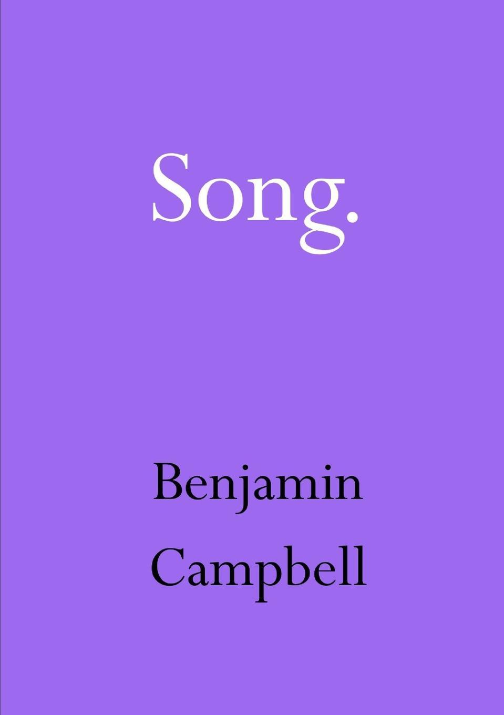 Benjamin Campbell Song birdsong
