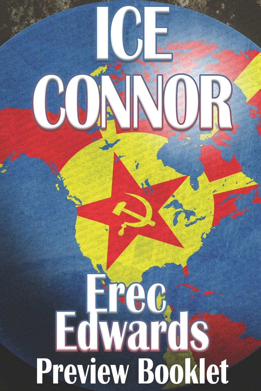 Erec Edwards Ice Connor Preview connor