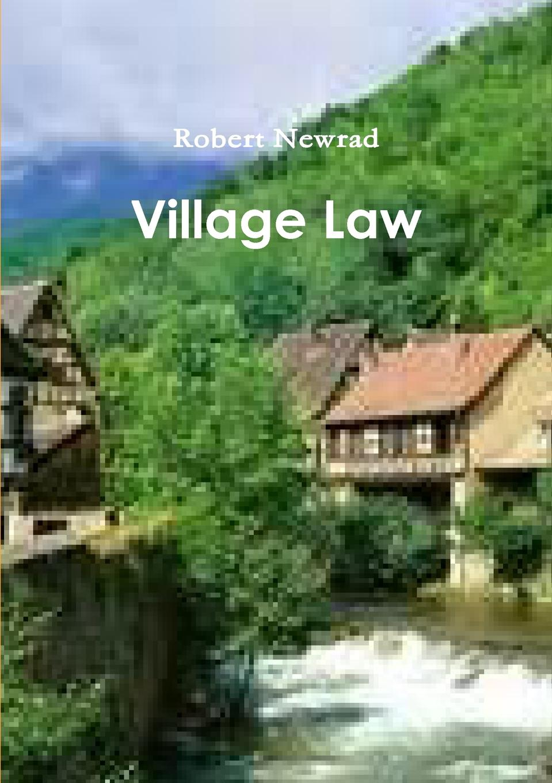 Robert Newrad Village Law abigail gordon the village nurse s happy ever after