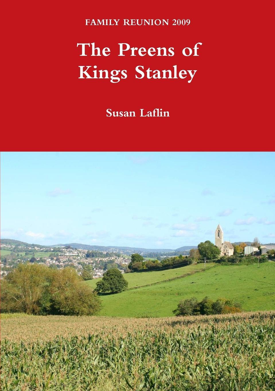 Susan Laflin The Preens of Kings Stanley цена