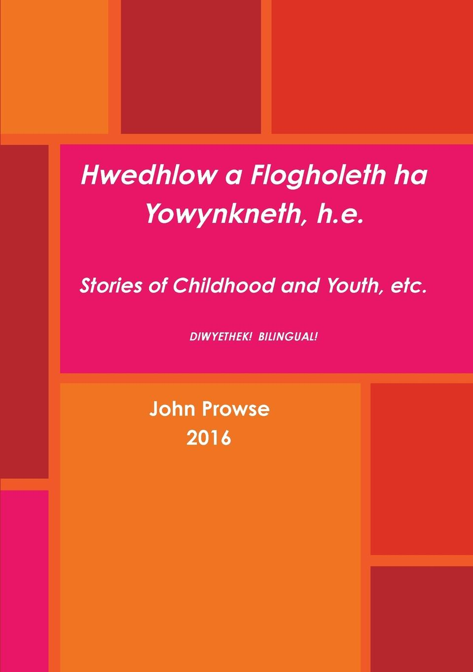 John Prowse Hwedhlow a Flogholeth ha Yowynkneth, h.e. a ha a ha hunting high and low the early alternate mixes