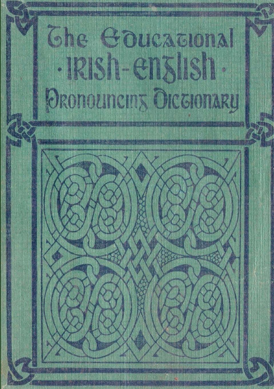 лучшая цена David R Smith The Educational IRISH-ENGLISH Pronouncing Dictionary