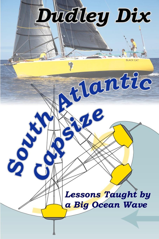 Dudley Dix South Atlantic Capsize цена и фото