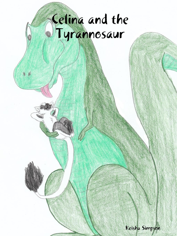 Keisha Simpson Celina and the Tyrannosaur все цены